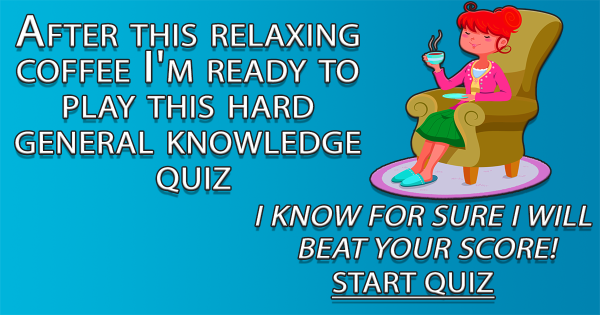 Impossible General Knowledge Quiz